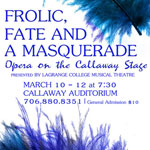 Frolic, Fate, and a Masquerade: Opera on the Callaway Stage